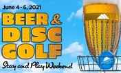 Beer & Disc Golf Weekend