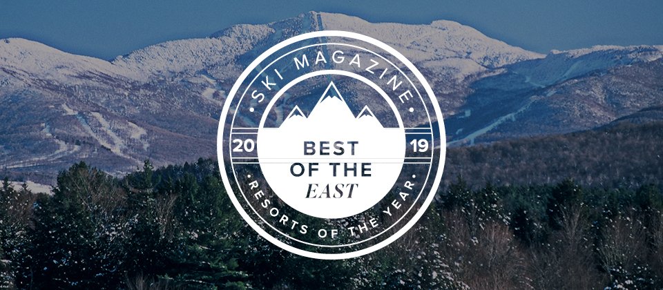 SKI Magazine's 2019 #1 Overall Resort in the East!