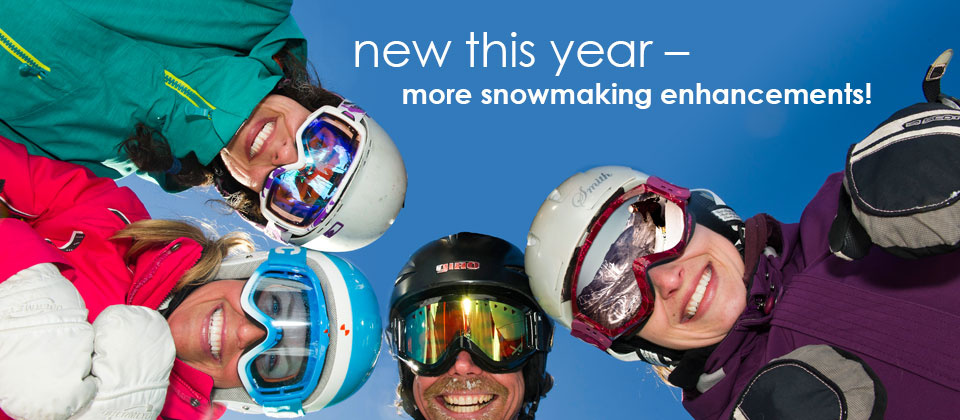 New this Winter! Over 1 million in snowmaking enahancements