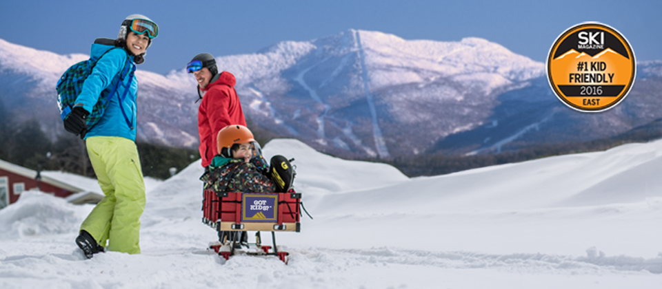 Got Kids? #1 Kid-Friendly Resort in the East! (SKI Magazine Reader Survey - 2015)