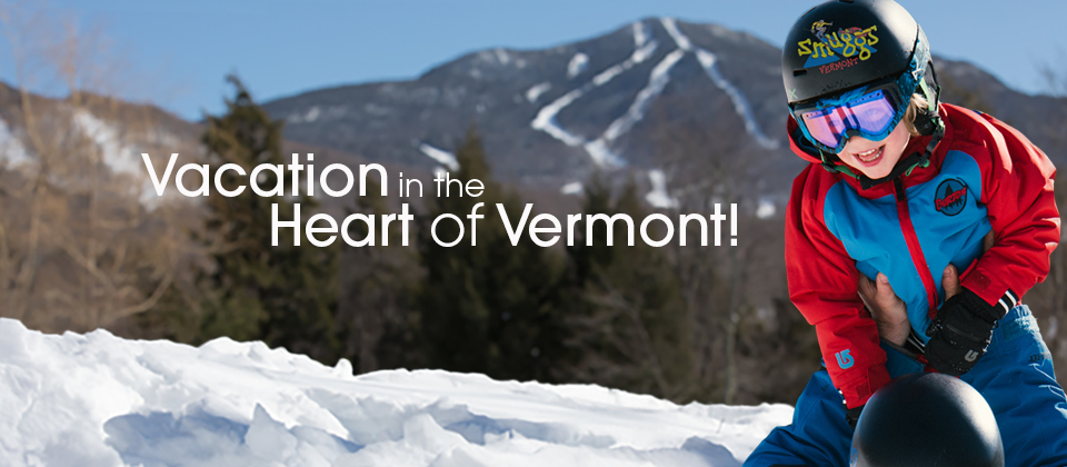 Vacation in the Heart of Vermont