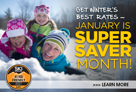 Get winter's best rates: January is Super Saver Month! Learn more