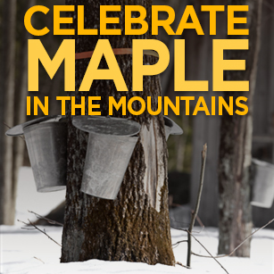 Celebrate Maple in the Mountains